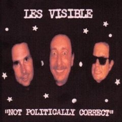 Not Politically Correct by Les Visible and The Critical List and The Critical List