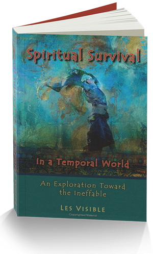 Les Visible's 'Spiritual Survival in a Temporal World'