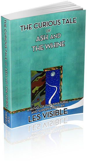 Les Visible's 'The Curious Tale of Ash and The Whine'