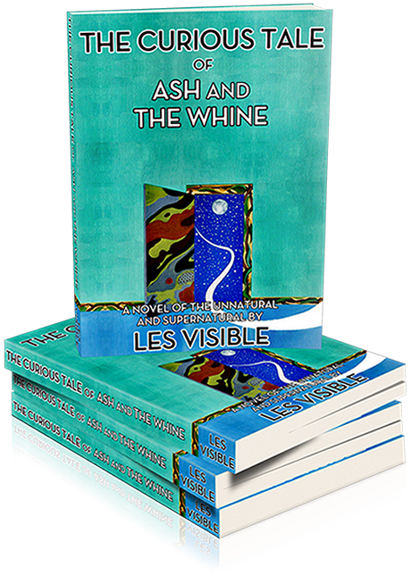 'The Curious Tale of Ash and The Whine' by Les Visible'