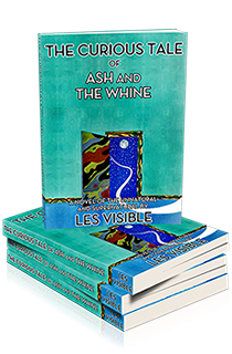 Buy Visible's Book, 'The Curious Tale of Ash and The Whine'