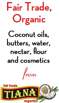 Buy Coconut oil, coconut water, coconut nectar and beauty products from Tiana Fair Trade Organics Ltd