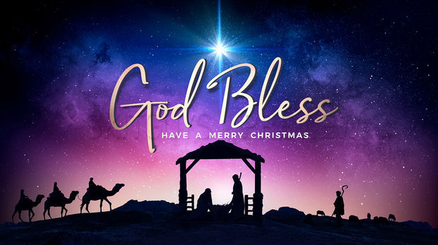 God Bless and Merry Christmas