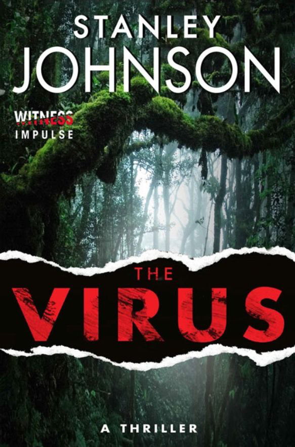 The Virus, an entirely fictional novel by Stanley Johnson, father of UK Prime Minister Boris Johnson