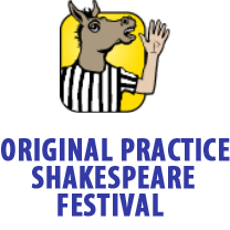Original Practice Shakespeare Festival