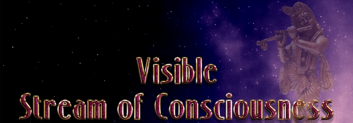 Visible Stream of Consciousness -Poetry and Musings from The Devic Realm...